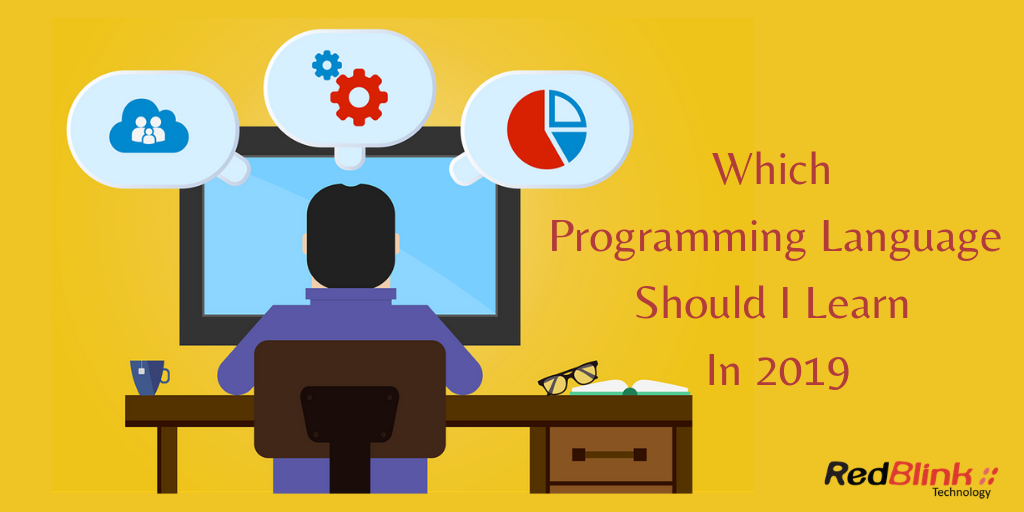 how to choose which programming language you should learn in 2019