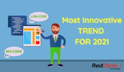 No Code & Low Code Development Trends 2021